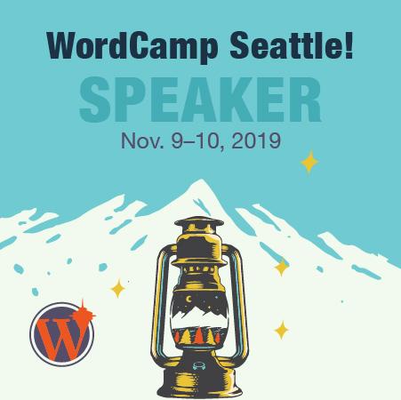 WordCamp Seattle Speaker Badge