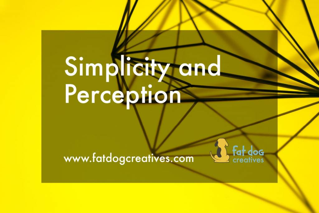 "graphic that reads ""Simplicity and Perception"""