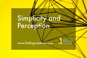 """graphic that reads """"Simplicity and Perception"""""""